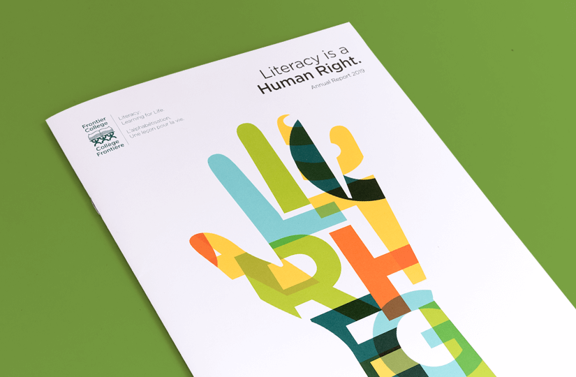 The front cover designed by Gravity Inc. for Frontier College's 2019 Annual Report