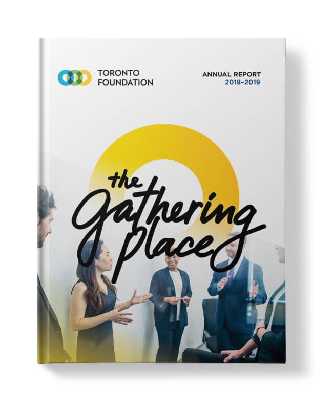 """Cover artwork for Toronto Foundation's 2019 annual report. The cover shows a group of philanthropists in discussion with the title """"The Gathering Place"""" above them."""