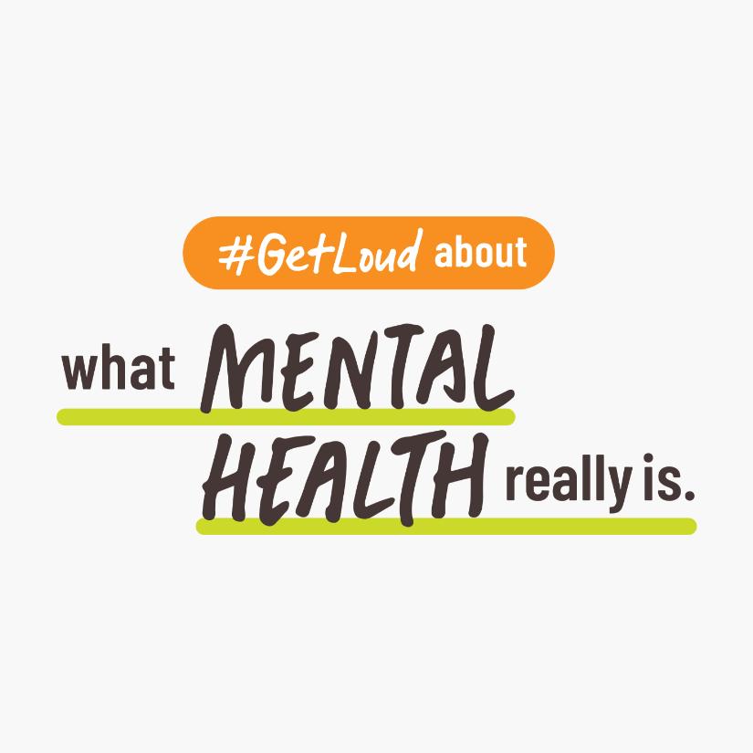 CMHA #getloud what mental health really is wordmark